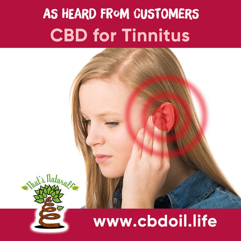 CBD for tinnitus, most trusted CBD, best rated CBD, CBD for ringing in ears - That's Natural CBD and CBDa Oil - Raw CBD no Isolate from Thats Natural www.cbdoil.life and cbdoil.life