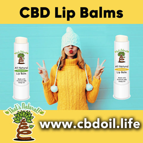 That's Natural CBD Lip Balms, CBD Chapsticks, CBD chap stick, best CBD, most trusted CBD - Thats Natural at www.cbdoil.life, cbdoil.life, and www.thatsnatural.info