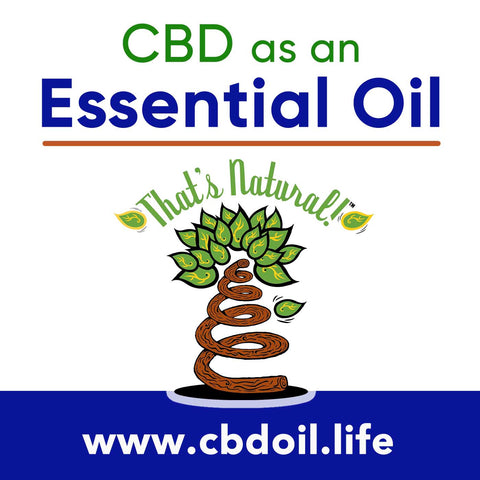 That's Natural CBD Oil as an Essential Oil - legal in all 50 States