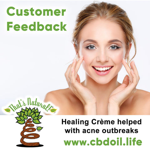 We love hearing from our customers - we get positive feedback from many of them and here is one of the stories that was shared with our team.  One of our customers, who is a student and will be a nurse soon, said she has always had trouble with acne outbreaks. She tried That's Natural's Healing Crème and after just two or three days her mom commented on how clear her skin was looking.  See more about That's Natural full spectrum CBD-rich hemp oil at www.cbdoil.life and @cbdhempoil and find us in the #Aspen Valley right outside of #Basalt at our That's Natural Life Force Market!  thatsnatural #skin #naturalskin #skincare #spas #spaday #psoriasis #eczema #beauty #health #alternative #wellness #mom #life #holistic #healing #essentialoils #ThatsNatural #naturalbeauty