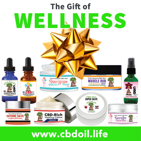 CBD gifts, CBD gift packs, That's Natural most trusted CBD, best rated CBD, cbdoil.life and www.cbdoil.life - Thats Natural Entourage Effect, CBD creme, CBD cream, CBD lotion, CBD massage oil, CBD face, CBD muscle rub, CBD muscle jelly, topical CBD products, full spectrum topical CBD products, CBD salve, CBD balm - legal in all 50 States  www.thatsnatural.info