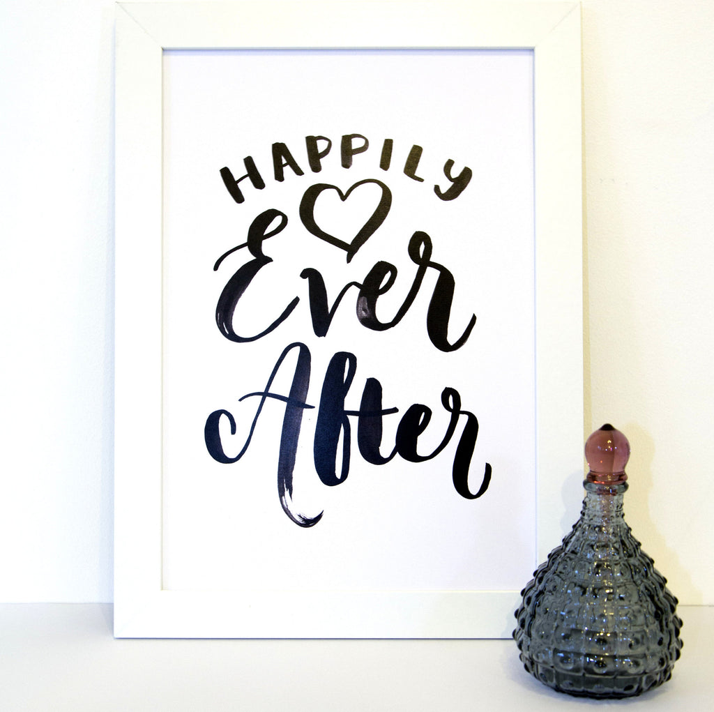 'Happily ever after' Brush lettering print