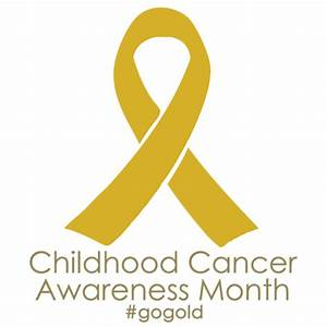 Go Gold for Childhood Cancer Awareness Month