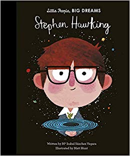 Stephen Hawking - Little People Big Dreams - how-i-wonder