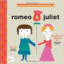 Romeo and Juliet - Babylit - Board Books for Toddlers - how-i-wonder