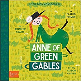 Anne of Green Gables - Babylit - Board Books for Toddlers - how-i-wonder