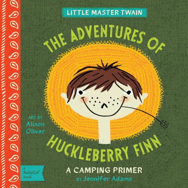 The Adventures of Huckleberry Finn - Babylit - Board Books for Toddlers - how-i-wonder