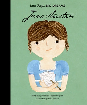 Jane Austen - Little People Big Dreams - how-i-wonder