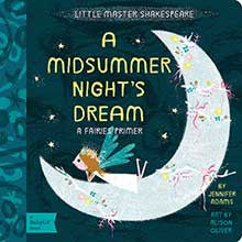 A Midsummer night's dream - Babylit - Board Books for Toddlers - how-i-wonder