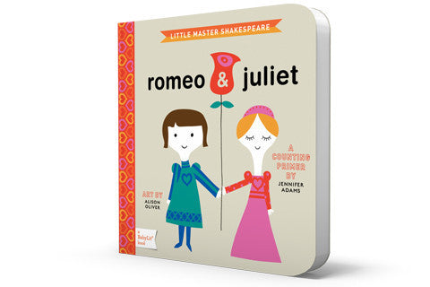 Romeo and Juliet - Board Books for Toddlers - How I Wonder.co.uk - 2