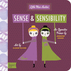 Sense and Sensibility - Babylit - Board Books for Toddlers - how-i-wonder