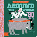 Around The World In 80 Days - Babylit - Board Books for Toddlers - how-i-wonder