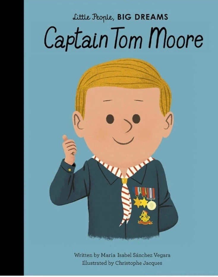 Little people big dreams - sir captain tom mooore - how i wonder