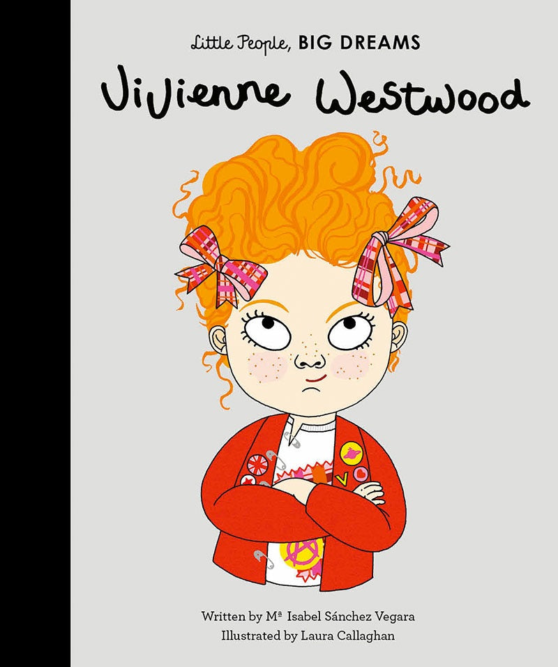 Vivienne Westwood - Little People Big Dreams - how-i-wonder