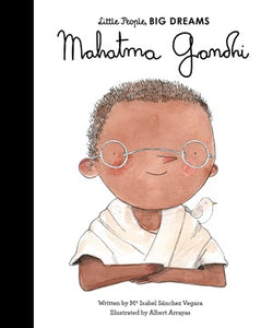 Mahatma Gandhi - Little People Big Dreams - how-i-wonder