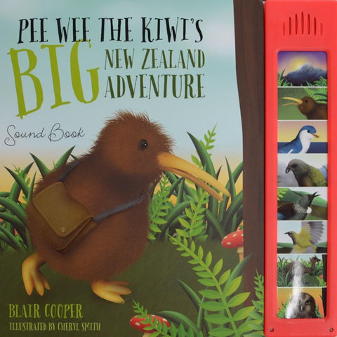 Pee Wee the Kiwi's BIG New Zealand Adventure Sound Book with FREE Pee Wee Toy