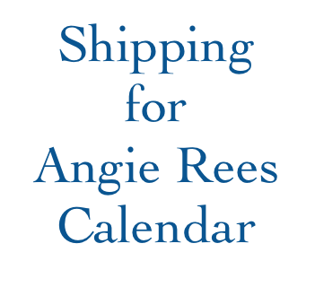 Shipping - Angie Rees Calendar - Regular Mail
