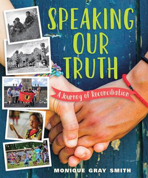 Speaking Our Truth: Reconciliation