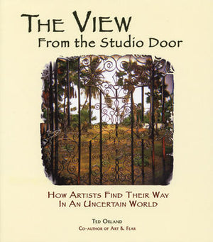 View From the Studio Door~2nd Edition