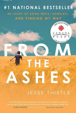 From the Ashes: My Story of Being Metis