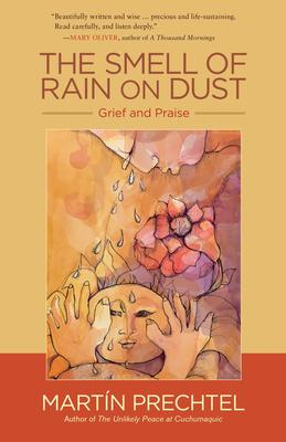 Smell of Rain on Dust