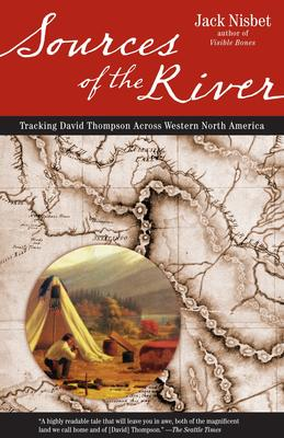 Sources of the River - Tracking David Thompson