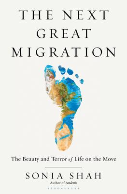 The Next Great Migration: The Beauty and Terror of Life on the Move