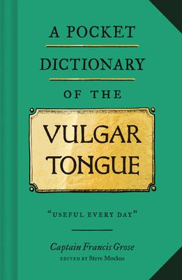Pocket Dictionary of the Vulgar Tongue