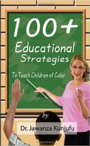 100+ Educational Strategies to Teach Children of Color