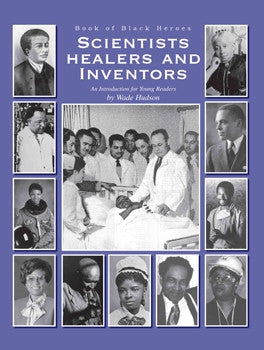 Book Of Black Heroes: Scientists, Healers & Inventors
