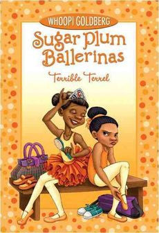 Sugar Plum Ballerinas #4:Terrible Terrel
