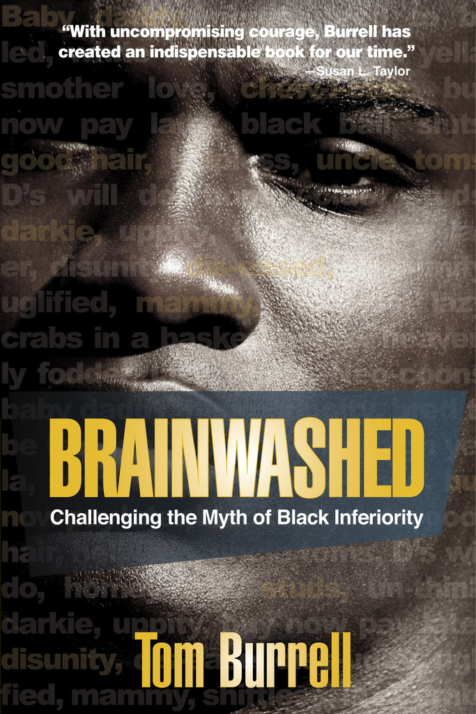 Brainwashed:Challenging the Myth of Black Inferiority