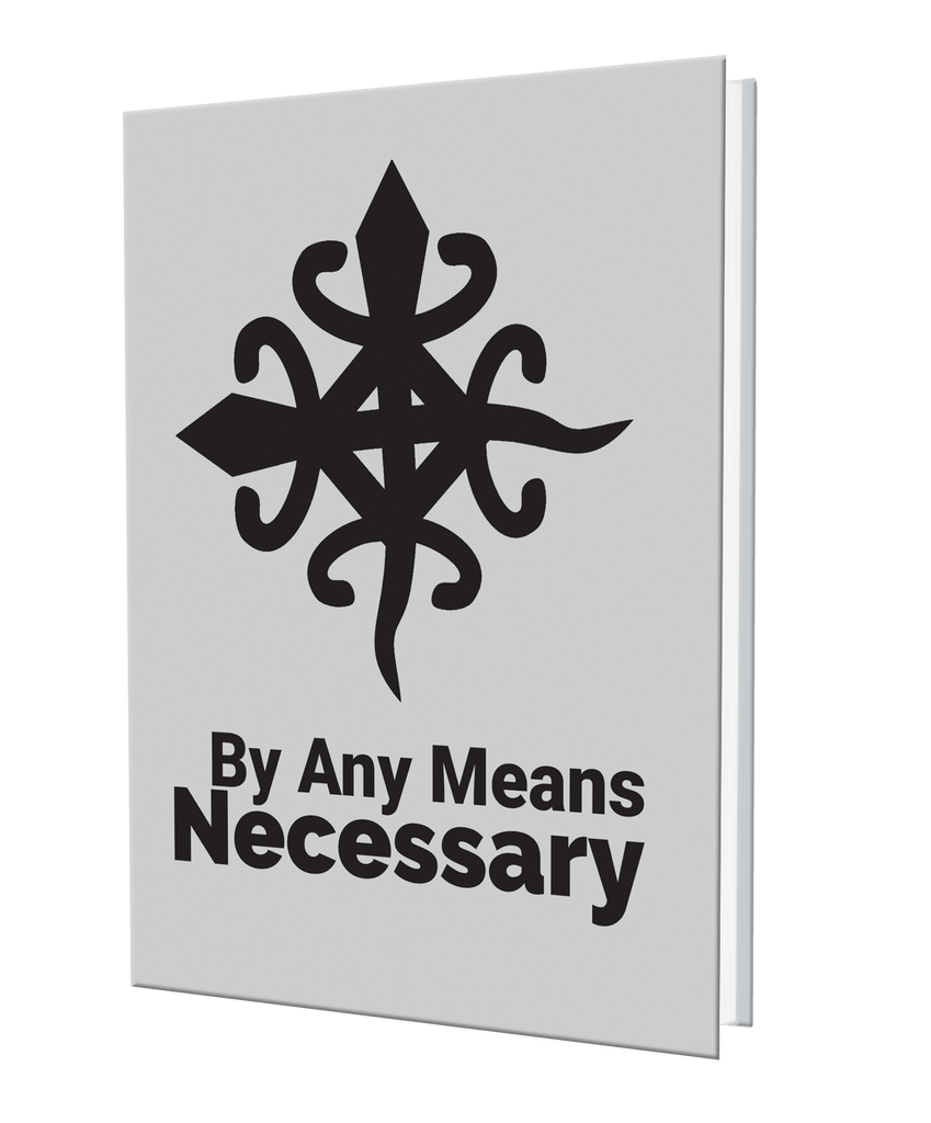 By Any Means Necessary Journal