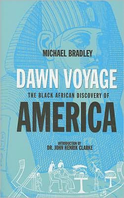 Dawn Voyage - The Black African Discovery of America