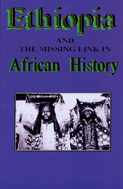 Ethiopia and the Missing Link in African History