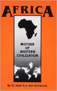 Africa: Mother of Western Civilization