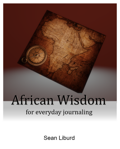 African Wisdom for Everyday Journaling