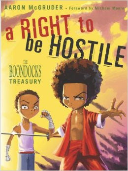 A Right to Be Hostile: The Boondocks Treasury