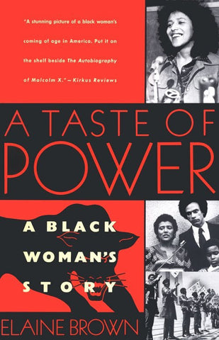 A Taste of Power: A Black Woman's Story