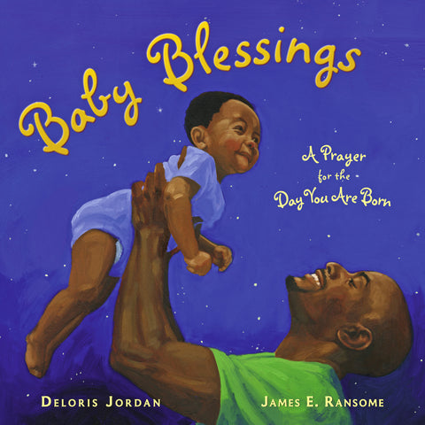 Baby Blessings: A Prayer for the Day You Are Born - Hardcover