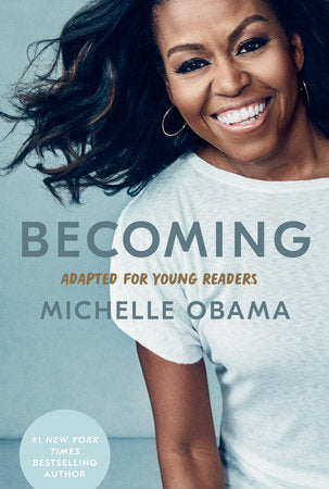 Becoming: Adapted for Young Readers - Available March 2, 2021