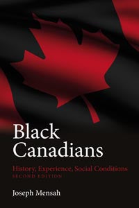 Black Canadians: History, Experience, Social Conditions