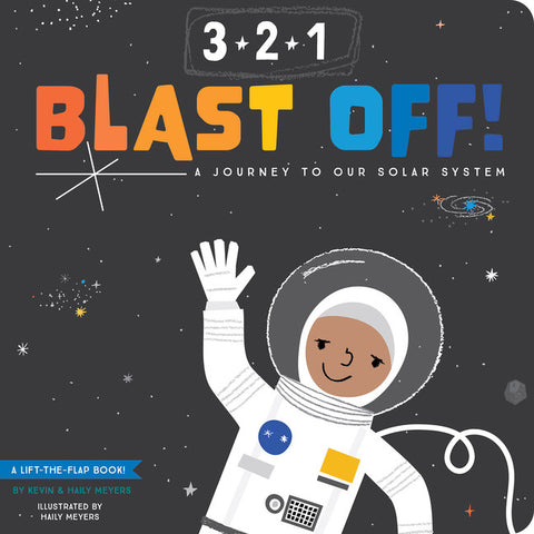 3-2-1 Blast Off! - A Journey to Our Solar System - Boardbook