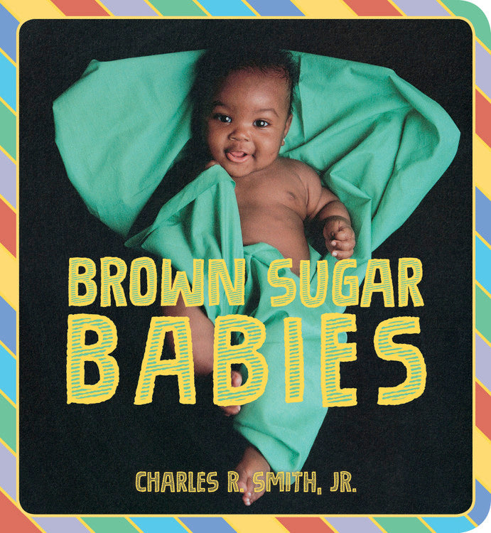 Brown Sugar Babies