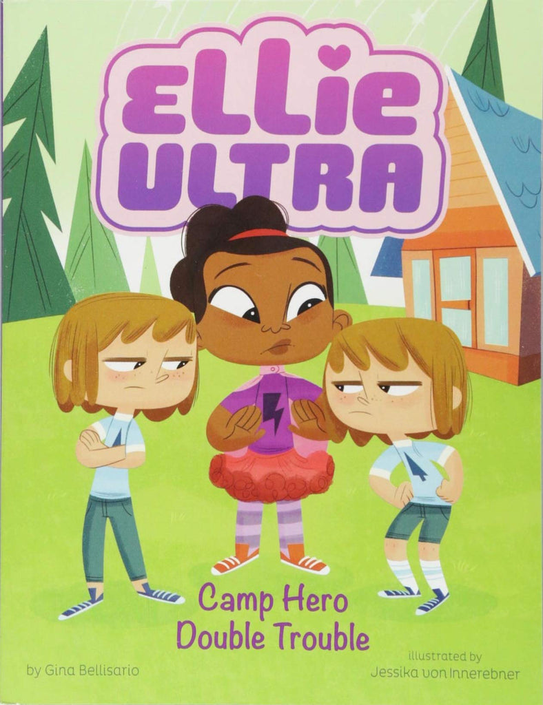 Ellie Ultra: Camp Hero Double Trouble