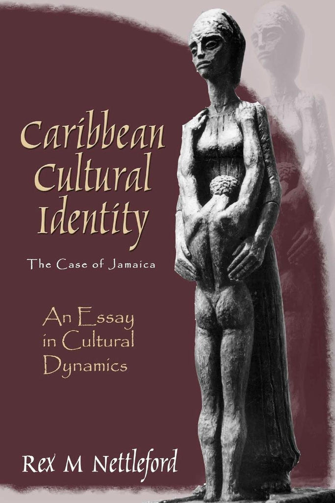 Caribbean Cultural Identity: The Case of Jamaica