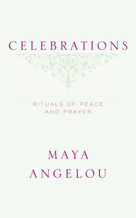 Celebrations - Rituals of Peace and Prayer