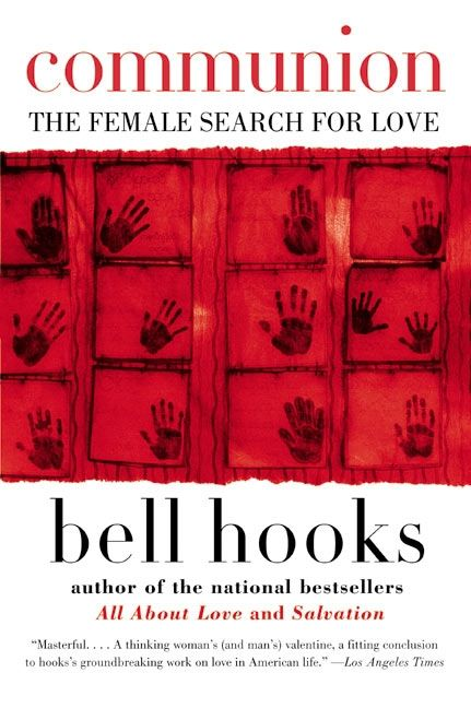 Communion: The Female Search for Love - Back in stock February 2021