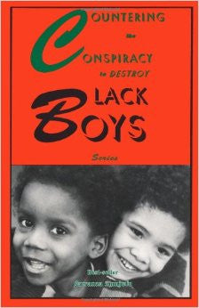 Countering the Conspiracy to Destroy Black Boys - Series