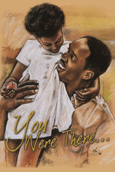 You Were There - Father's Day Card